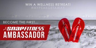 Become a Snap Fitness Ambassador - Win a Free Wellness Retreat!