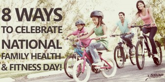 8 Ways to Celebrate National Family Health & Fitness Day