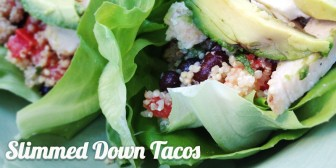 Featured Recipe: Slimmed Down Tacos