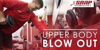 Upper-Body Blow Out