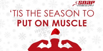 Tis the Season to Put on Muscle