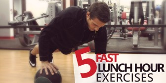 5 Fast Lunch Hour Exercises