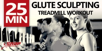 25 Minute Glute Sculpting Treadmill Workout