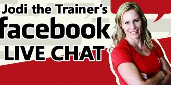 Jodi The Trainer's August 7th Facebook Live-Chat!