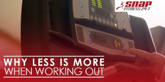 Why Less is More When Working Out