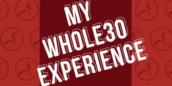 My Whole30 Experience