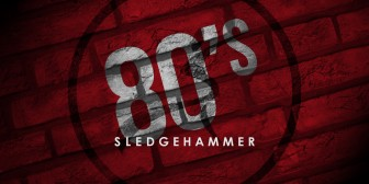 Spotify Playlist: 80s Sledgehammer